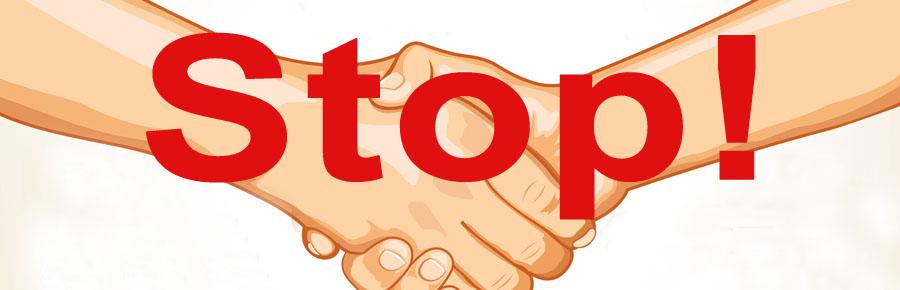 Stop! - Hände geben verbreitet Viren und Bakterien